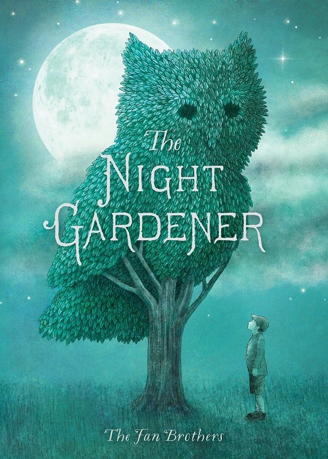 """""""The Night Gardener"""" by The Fan Brothers"""